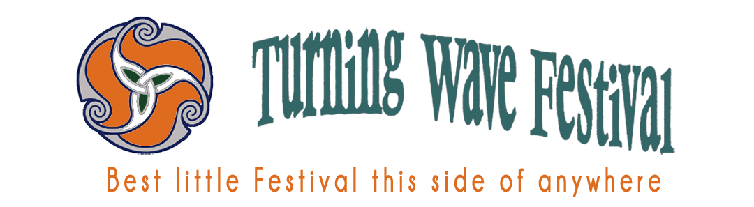 Turning Wave Festival - Best little Festival this side of anywhere